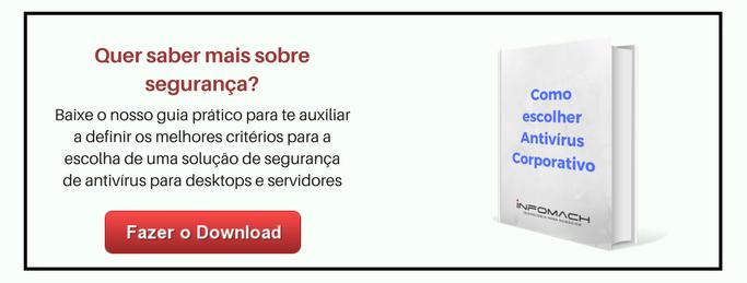 Ebook Infomach: Como escolher antivírus corporativo