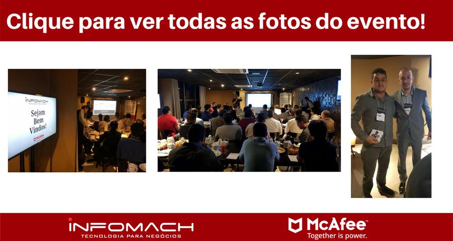 Confira as fotos do jantar McAfee e Infomach