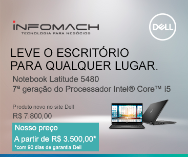Infomach - Saldão de Notebooks Dell Latitude 5480