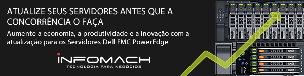 Servidor Dell EMC PowerEdge é na Infomach