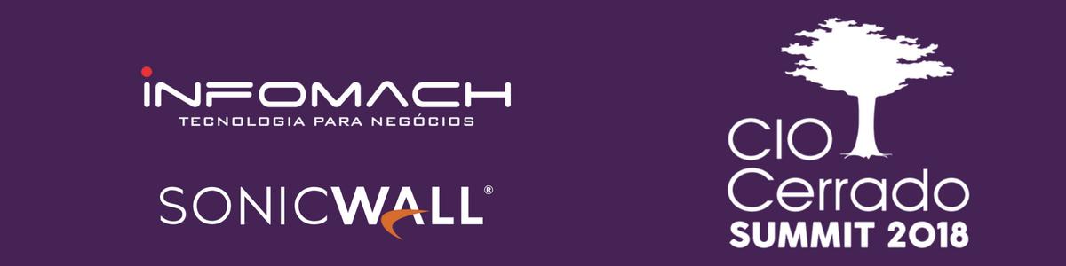 Infomach e SonicWall participam, no próximo mês, do CIO Cerrado 2018