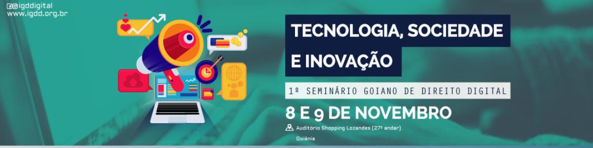 Infomach participa de 1º Seminário Goiano de Direito Digital