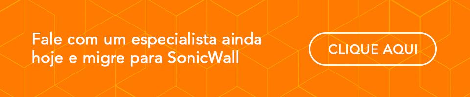 Clique aqui para falar com um especialista em sonicwall